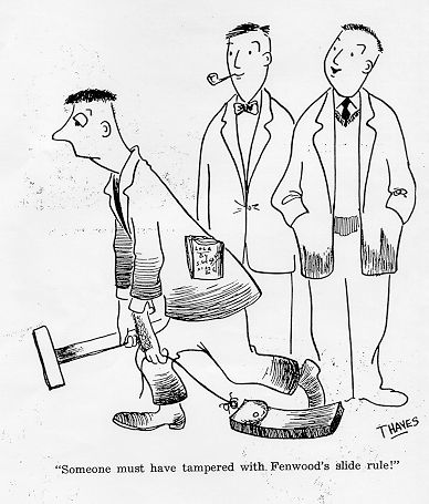 http://sliderulemuseum.com/Ephemera/Bob_Thaves_cartoonist_1940s_from_BookOfMadness_UnivOfMinnisota.jpg