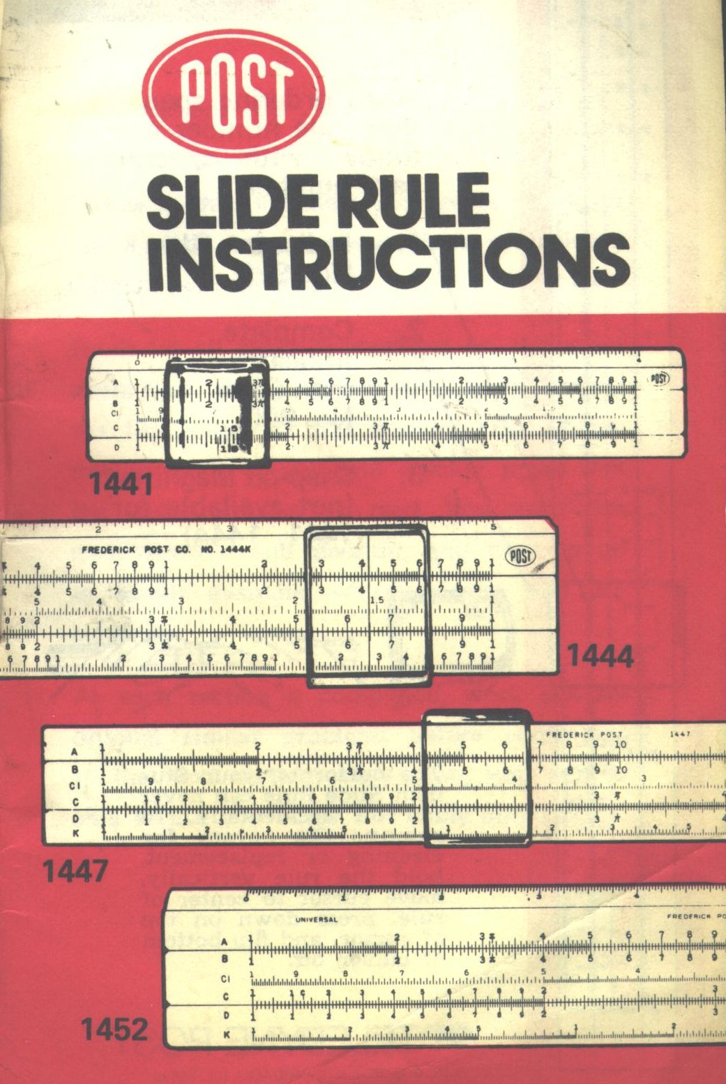 """Post Sliderule Instructions - 1441, 1444, 1447, 1452. Teledyne Post  Chicago, Illinois, 60690, USA 3"""" x 5"""" booklet, 20 pages"""